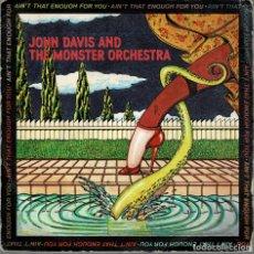 Discos de vinilo: JOHN DAVIS AND THE MONSTER ORCHESTRA - NO ES SUFICIENTE PARA TI, DISCO FEVER /SINGLE CBS. Lote 204214240