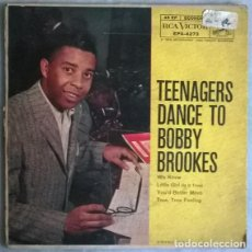 Discos de vinilo: BOBBY BROOKES. TEENAGERS DANCE TO: WE KNOW/ LITTLE GIRL/ YOU'D BETTER MOVE/ TRUE FEELING. RCA 1958. Lote 204219555