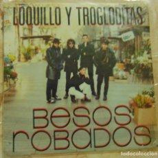 Disques de vinyle: LOQUILLO Y TROGLODITAS – BESOS ROBADOS - SINGLE 1988. Lote 204233796
