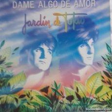 Discos de vinilo: JARDÍN DE TOKIO: DAME ALGO DE AMOR. Lote 204252402