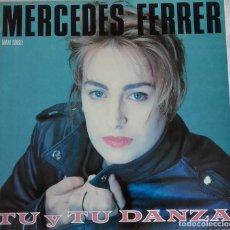 Discos de vinilo: MERCEDES FERRER: TÚ Y TÚ DANZA. Lote 204252527