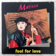 Discos de vinilo: MAXI-SINGLE - MATISSE - FOOL FOR LOVE - SPQR - 1984 (ITALO-DISCO). Lote 204259892