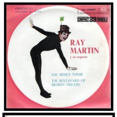 Discos de vinilo: XX RAY MARTIN Y SU ORQUESTA, THE MIME,S THEME Y THE BOULEVARD OF BROKEN DREAMS.. Lote 204261183