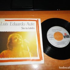 Discos de vinilo: LUIS EDUARDO AUTE SIN TU LATIDO / VA, VA, VA SINGLE VINILO 1984 CONTIENE 2 TEMAS. Lote 204316721