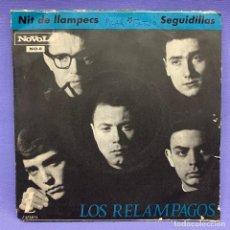 Discos de vinilo: LOS RELAMPAGOS, NIT DE LLAMPECS / SEGUIDILLAS, SINGLE -NOVOLA/ SEÑALES DE USO NORMAL. Lote 204323525