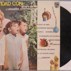 Discos de vinilo: LP. NAVIDAD CON EL CORO DE LAS ESCUELAS AVEMARIANAS. Lote 204335695