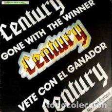 Discos de vinilo: CENTURY – GONE WITH THE WINNER. Lote 204336798