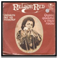 Discos de vinilo: XX NELSON NED, QUISIERA SER UN RUISEÑOR Y QUASE QUEBREI O MEU RADIO.. Lote 204345685