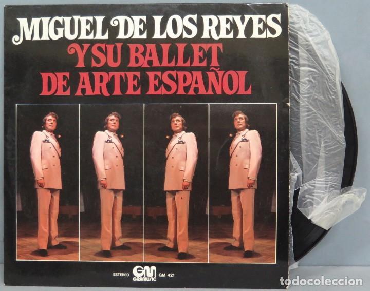 LP. MIGUEL DE LOS REYES. Y SU BALLET DE ARTE ESPAÑOL (Música - Discos - LP Vinilo - Flamenco, Canción española y Cuplé)