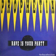 Discos de vinilo: PROPHETIA _– RAVE IS YOUR PARTY. Lote 204348943