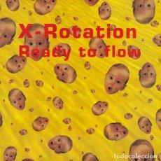 Discos de vinilo: X-ROTATION _– READY TO FLOW. Lote 204348985