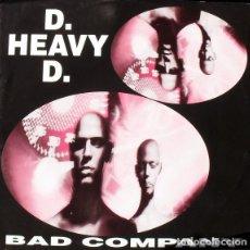 Discos de vinilo: D. HEAVY D. _– BAD COMPANY. Lote 204349043