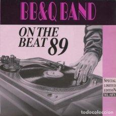 Discos de vinilo: B.B. & Q. BAND* _? ON THE BEAT 89. Lote 204349045
