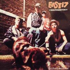 Discos de vinilo: EAST 17 _– WALTHAMSTOW. Lote 204349057