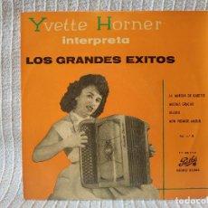 Discos de vinilo: YVETTE HORNER - INTERPRETA LOS GRANDES EXITOS - LA MARCHA DE BABETTE + 3 - EXCELENTE ESTADO. Lote 204376547