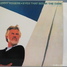 Discos de vinilo: LP. KENNY ROGERS. EYES THAT SEE IN THE DARK. Lote 204378916