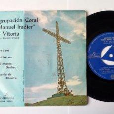 Discos de vinilo: EP: AGRUPACION CORAL MANUEL IRADIER DE VITORIA (COLUMBIA 1963) CELEDÓN, EN EL MONTE GORBEA + 2. Lote 204384555
