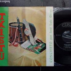 Discos de vinilo: EP: TXISTU, CONCIERTO POR JOSÉ LUIS GARAY (CINSA, 1965) ZORTZIKO, ARIN ARIN, FANDAGO - MÚSICA VASCA. Lote 204403817