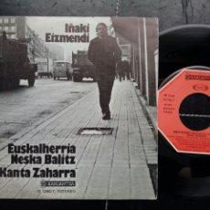 Discos de vinilo: SG: IÑAKI EIZMENDI - EUSKALERRIA NESKA BALITZ + KANTA ZAHARRA (KARDANTXA, 1977) - MÚSICA VASCA. Lote 204405106