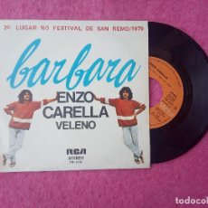 Discos de vinilo: SINGLE ENZO CARELLA - BARBARA / VELENO - RCA PB - 6301 - PORTUGAL PRESS (EX/EX) SAN REMO. Lote 204408175