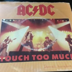 Discos de vinilo: MUSICA SINGLE HEAVY AC DC TOUCH TOO MUCH LIVE WIRE SHOT DOWN IN FLAMES. Lote 204412571