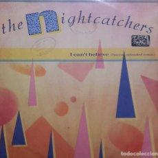 Discos de vinilo: THE NIGHTCATCHERS - I CAN'T BELIEVE IT MAXI 1985 SYNTH POP. Lote 204415265