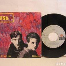 Discos de vinilo: LUNA - TU DE QUE VAS / DEJAME - SINGLE - 1984 - SPAIN - VG/VG. Lote 204416570