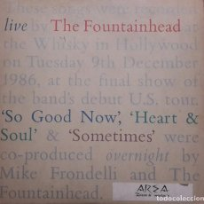 Discos de vinilo: THE FOUNTAINHEAD - SO GOOD NOW MAXI 1987 UK. Lote 204417128