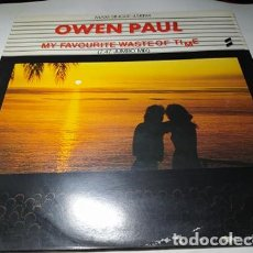 Discos de vinilo: MAXI - OWEN PAUL – MY FAVOURITE WASTE OF TIME (7.47 JUMBO MIX) (VG+ / G+). Lote 204418150