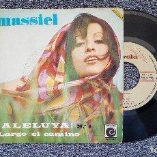 Discos de vinilo: MASSIEL - ALELUYA / LARGO EL CAMINO. EDITADO POR ZAFIRO. AÑO 1.967. Lote 204428216