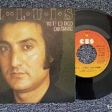 Discos de vinilo: EL LUIS - YO TE LO DIGO / CANTANDO. EDITADO POR CBS. AÑO 1.976. Lote 204430153