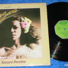 Discos de vinilo: NAZARE PEREIRA SPAIN LP NAZARÉ ORIGINAL 1979 LATIN FOLK WORLD COUNTRY BRASIL. Lote 204446438