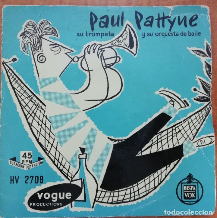 DISCO DE VINILO EP --PAUL PATTYNE SU TROMPETA Y SU ORQUESTA DE BAILE (Música - Discos de Vinilo - EPs - Jazz, Jazz-Rock, Blues y R&B)
