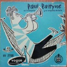 Discos de vinilo: DISCO DE VINILO EP --PAUL PATTYNE SU TROMPETA Y SU ORQUESTA DE BAILE. Lote 204456961