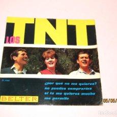 Discos de vinilo: ANTIGUO MAXI SINGLE DE LOS TNT POR DISCOS BELTER DEL AÑO 1965. Lote 204458158