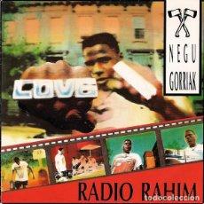 Discos de vinilo: NEGU GORRIAK – RADIO RAHIM 1990, RARE SINGLE, 1º PRESS OIHUKA OS-190, IMPECABLE !!. Lote 204459605