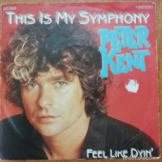 Disques de vinyle: DISCO DE VINILO EP --PETER KENT--THIS IS MY SYMPHONY. Lote 204459685