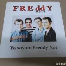 Discos de vinilo: FREDDY NOIS (SN) YO SOY UN FREDDY NOI AÑO – 1991 - PROMOCIONAL. Lote 204483053
