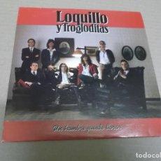 Discos de vinilo: LOQUILLO Y TROGLODITAS (SN) UN HOMBRE PUEDE LLORAR AÑO – 1991 - PROMOCIONAL. Lote 204483133