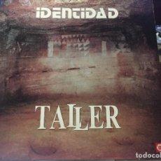 Discos de vinilo: LP - TALLER CANARIO - IDENTIDAD. Lote 204483855