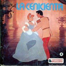 Discos de vinilo: LA CENICIENTA (CUENTO DISCO BRUGUERA Nº 4 (EP 1967). Lote 204506341