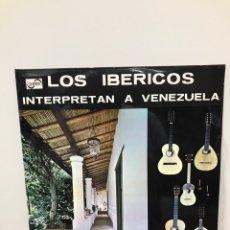 Discos de vinilo: DISCO LP LOS IBÉRICOS INTERPRETAN A VENEZUELA ZAFIRO ZV 531. Lote 204524925