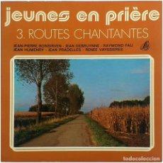 Discos de vinilo: VVAA - ROUTES CHANTANTES (JEUNES EN PRIÈRE, 3) - EP FRANCE 1976 - EDITIONS STUDIO S.M. SM 17-652. Lote 204546445