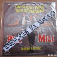 Discos de vinilo: UN NOVIO PARA DOS HERMANAS PILI Y MILI Y JOAQUIN MERINO ( DISCO EDITADO EN MEXICO ) VER FOTO. Lote 204587905