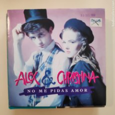 Discos de vinil: NT ALEX & CHRISTINA - NO ME PIDAS AMOR 1988 PROMO PROMOCIONAL SINGLE VINILO SPAIN. Lote 204589630