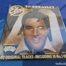 Discos de vinil: ELVIS PRESLEY DOBLE LP 40 GREATEST EDICION INGLESA AÑOS 70 MAS QUE CORRECTO. Lote 204590900