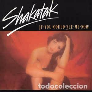 "SHAKATAK - IF YOU COULD SEE ME NOW (12"", SINGLE) LABEL:POLYDOR CAT#: POSPX 635 (Música - Discos de Vinilo - Maxi Singles - Jazz, Jazz-Rock, Blues y R&B)"