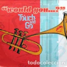 "Discos de vinilo: TOUCH AND GO - WOULD YOU...? (12"") LABEL:VIRGIN CAT#: 7243 8 95686 6 0. Lote 204591308"
