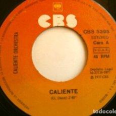 Discos de vinilo: CALIENTE ORCHESTRA (SINGLE 1977 ED. SPAIN) CALIENTE (DISCO DANCE) - SIN FUNDA ORIGINAL -. Lote 204608353