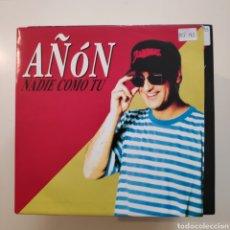 Discos de vinilo: NT AÑON - NADIE COMO TU 1992 PROMO PROMOCIONAL SINGLE VINILO SPAIN. Lote 204615215